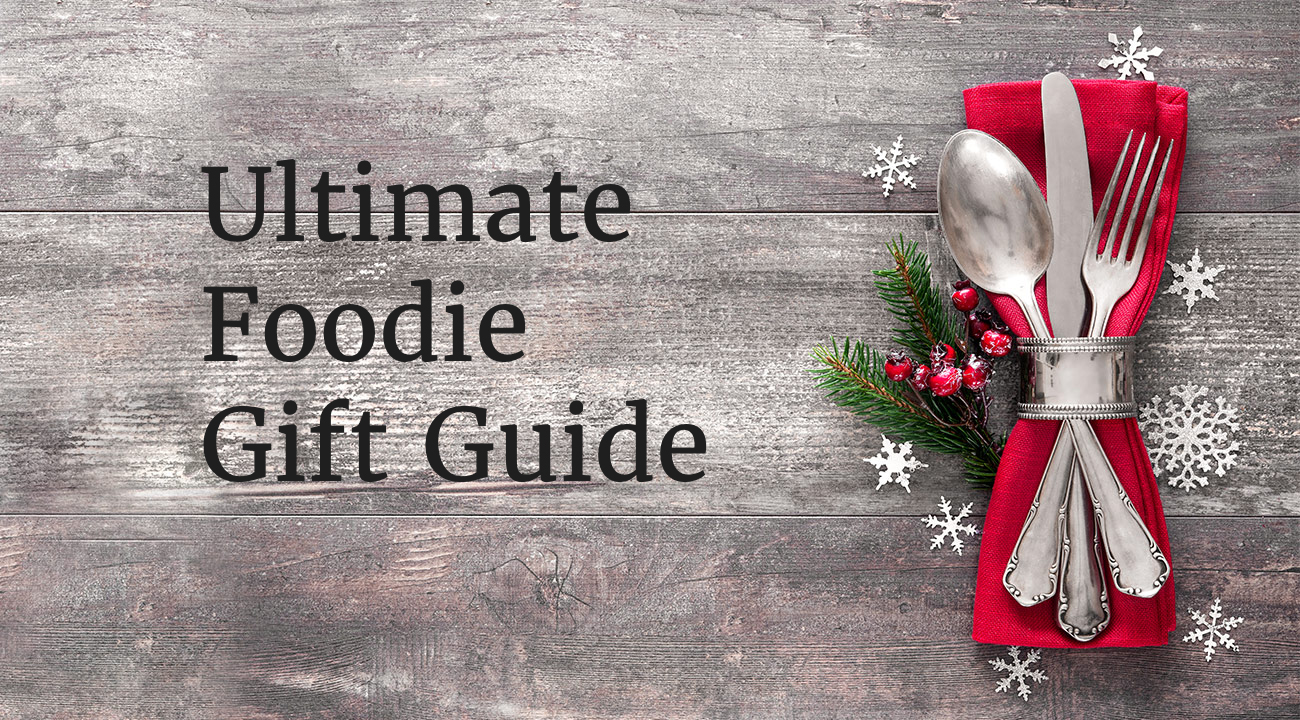 ultimate foodie gift guide cover